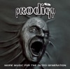 More Music for the Jilted Generation (Remastered), The Prodigy