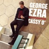 Cassy O' - Single, George Ezra