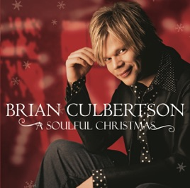 A Soulful Christmas by Brian Culbertson on Apple Music