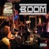 Boom (feat. E-40) - EP, The 2 Live Crew
