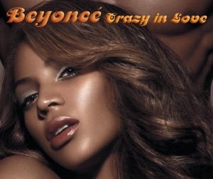 Crazy In Love (feat. Jay-Z) - Single Mp3 Download