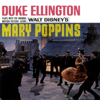 Plays With the Original Motion Picture Score - Mary Poppins - Duke Ellington