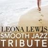 Leona Lewis Smooth Jazz Tribute, Smooth Jazz All Stars