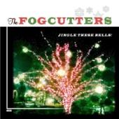 The Fogcutters - God Rest Ye Merry Gentlemen