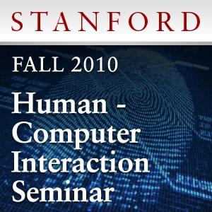 Human-Computer Interaction Seminar (Fall 2010)