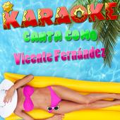 Karaoke Canta Como Vicente Fernández