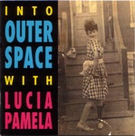 Lucia Pamela - Walking On the Moon