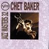 Don't Explain - Chet Baker