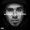 Forget the World (Deluxe Version) - Afrojack
