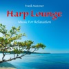 Harp Lounge: Music for Relaxation, Frank Metzner