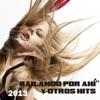 Bailando por Ahí y Otros Hits 2013