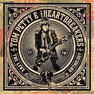 The Live Anthology – Tom Petty & The Heartbreakers