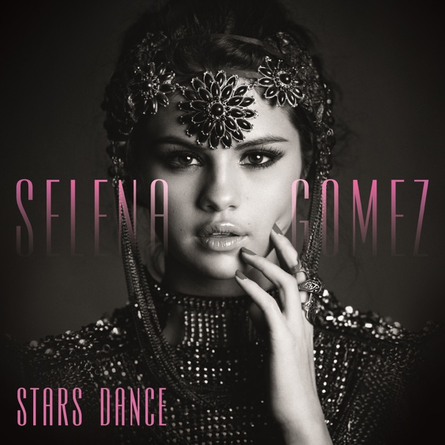 Stars dance (selena gomez) mp3 song musifire.