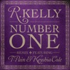 Number One (feat. T-Pain & Keyshia Cole) [Remix] - Single, R. Kelly