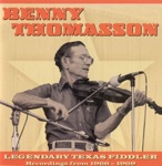 Benny Thomasson - Dry and Dusty (Bush In the Shucks)