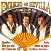 Embrujo De Sevilla - Quedate