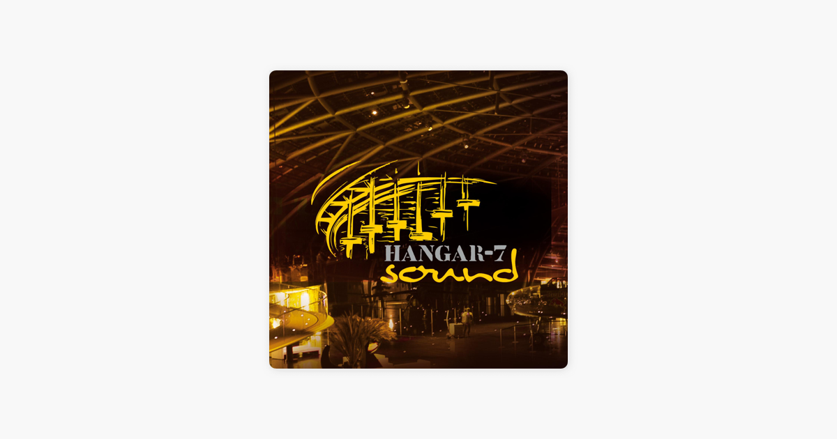 Hangar-7-sound, Vol  1 by Hangar-7 Soundteam