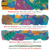 Prokofiev: Peter and The Wolf - Saint-Saëns: Le Carnaval Des Animaux - Butler: Dirty Beats
