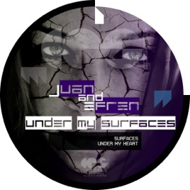 ‎Under My Surfaces - Single by Juan Tdt & Efren