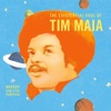 World Psychedelic Classics 4: Nobody Can Live Forever - The Existential Soul of Tim Maia