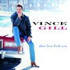 Vince Gill - When Love Finds You Album