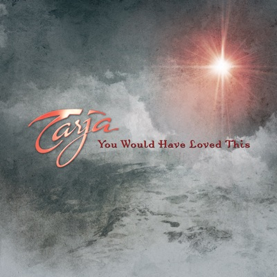 You Would Have Loved This - Single - Tarja