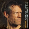 Randy Travis - I Told You So - The Ultimate Hits of Randy Travis Album