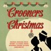 Various Artists - Crooners and Christmas artwork