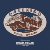 Calexico - Glowing Heart Of The World