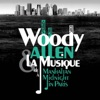 Woody Allen, from Manhattan to Midnight In Paris, Various Artists