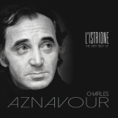 L'istrione: The Very Best of Charles Aznavour