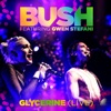 Glycerine Live feat Gwen Stefani Single