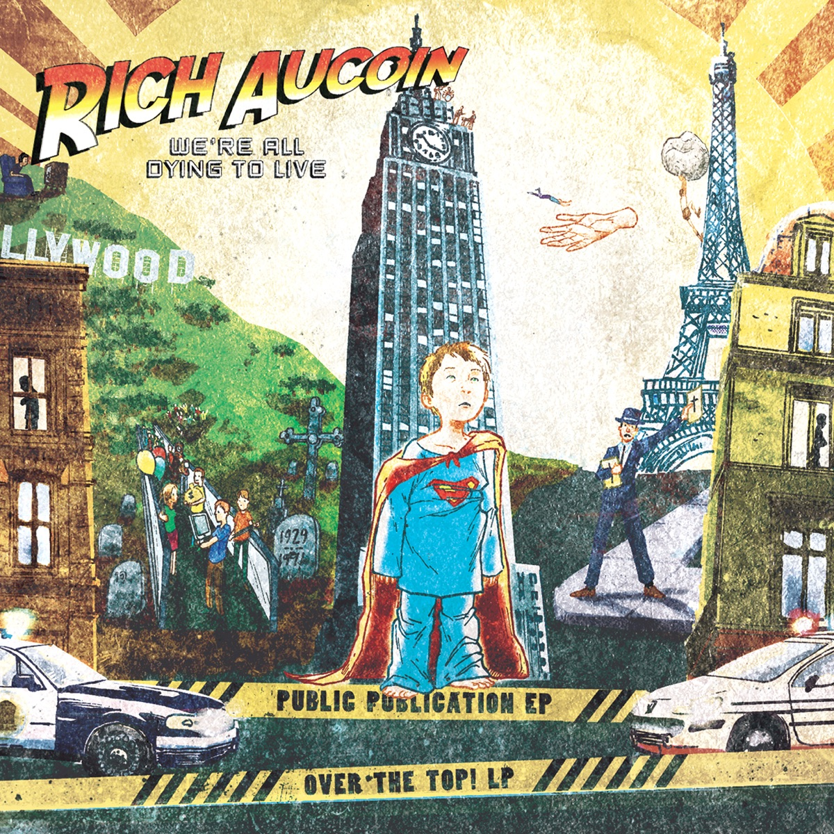 Were All Dying to Live - Public Publication EP  Over the Top Rich Aucoin CD cover