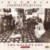 Columbia Country Classics, Vol. 1 - The Golden Age