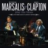 Wynton Marsalis and Eric Clapton Play the Blue: Live from Jazz At Lincoln Center ジャケット写真