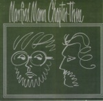Manfred Mann Chapter Three - One Way Glass