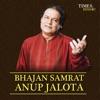 Bhajan Samrat Anup Jalota