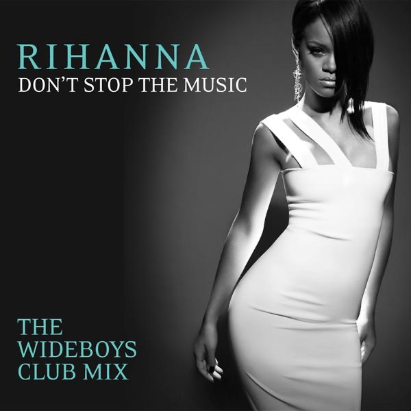 Rhianna - Don't Stop The Music