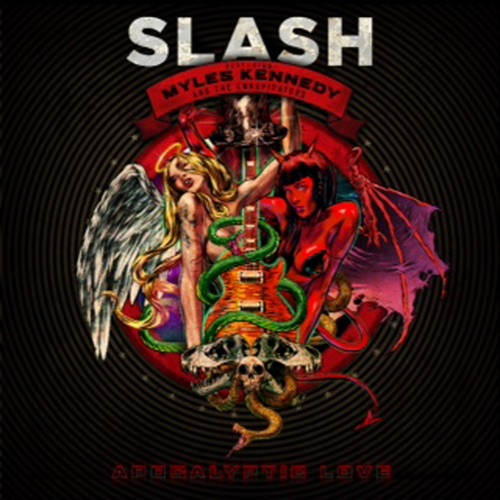 Slash - Apocalyptic Love (feat. Myles Kennedy & the Conspirators)