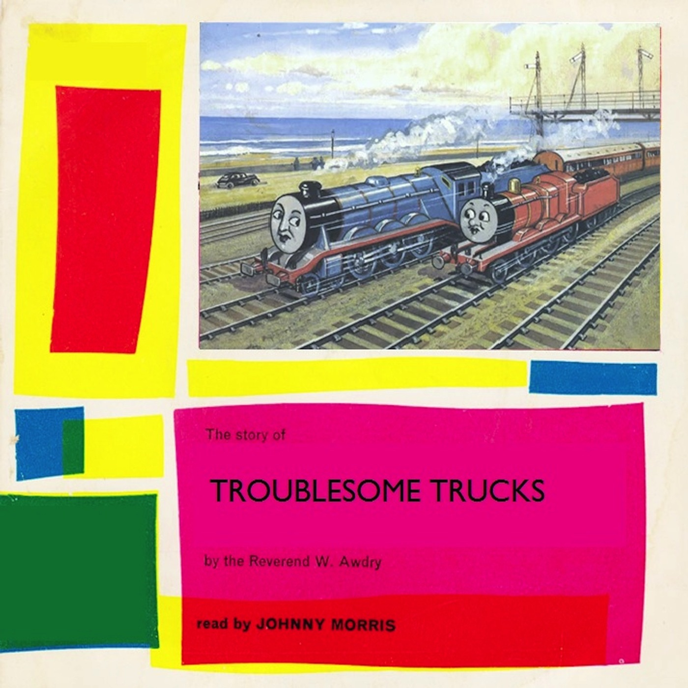 Troublesome Trucks - Read By Johnny Morris (Remastered) - Single
