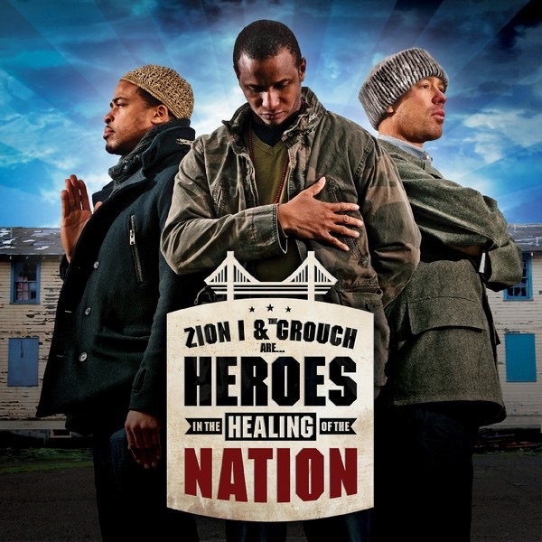 Heroes In the Healing of the Nation Zion I  The Grouch CD cover