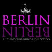 Berlin Berlin, Vol. 1 - The Underground Collection