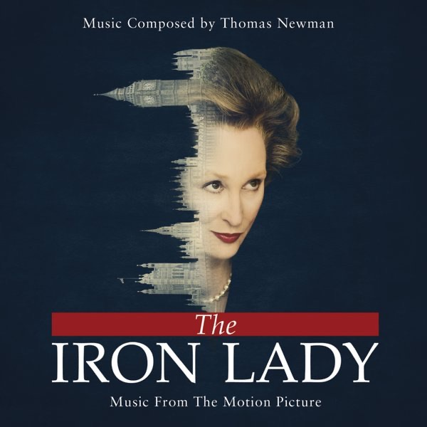 The Iron Lady (Music from the Motion Picture)