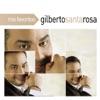Mis Favoritas: Gilberto Santa Rosa