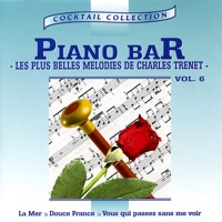 Piano-Bar Vol. 5 : Les Plus Belles Mélodies de Charles Trenet / the Most Beautiful Melodies of Charles Trenet