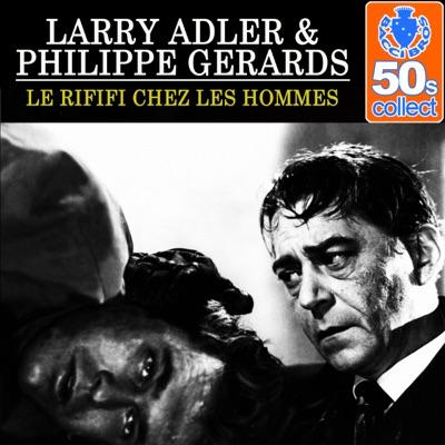 Le rififi chez les hommes (Remastered) - single - Larry Adler