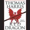 Red Dragon (Unabridged) - Thomas Harris