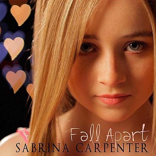 Sabrina Carpenter - Fall Apart - Single