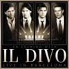 An Evening With Il Divo: Live In Barcelona