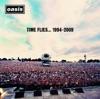 Time Flies... 1994-2009, Oasis
